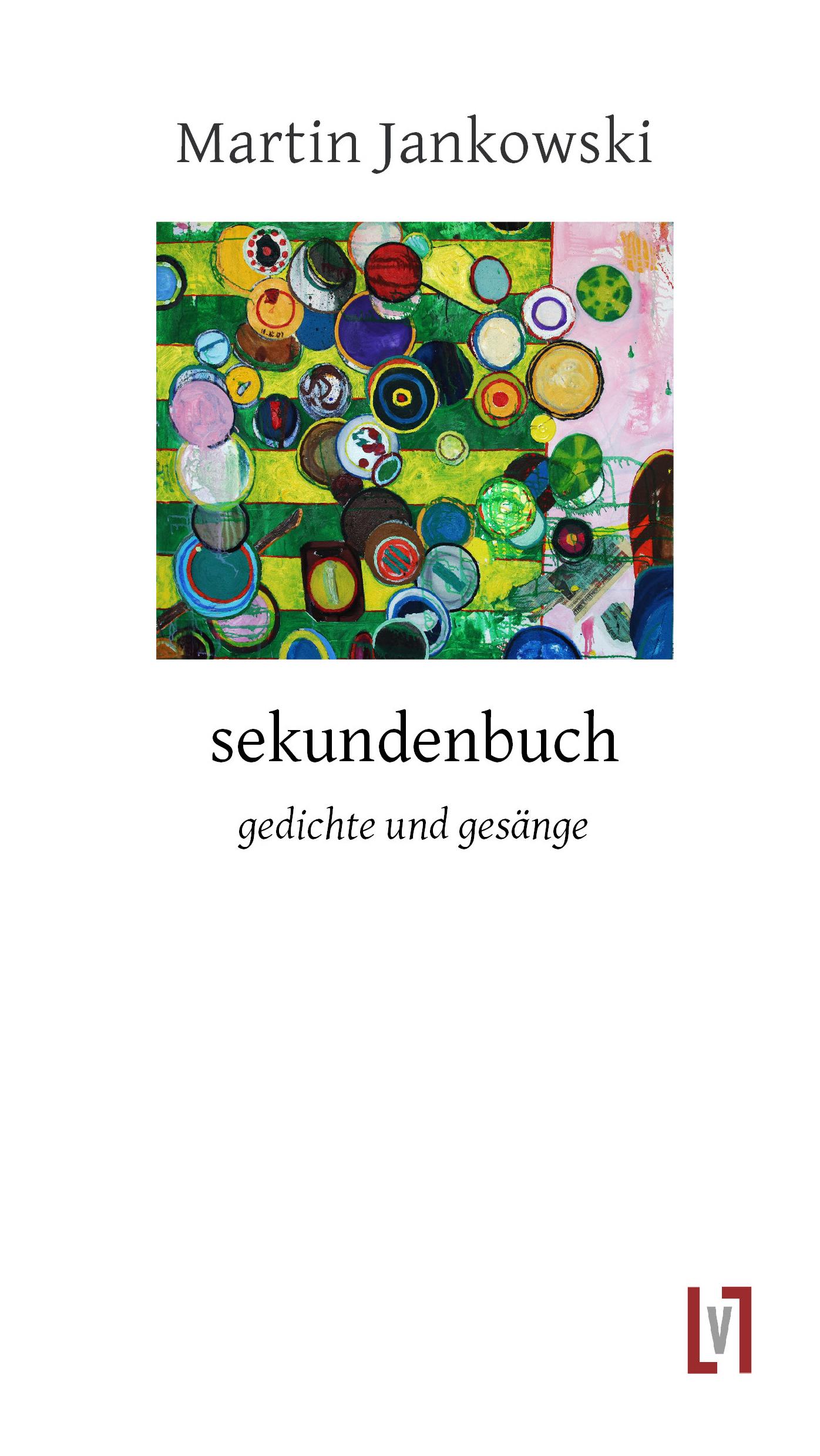sekundenbuch – gedichte und gesänge